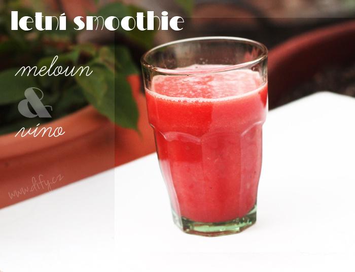 Letní melounové smoothie s hroznovým vínem
