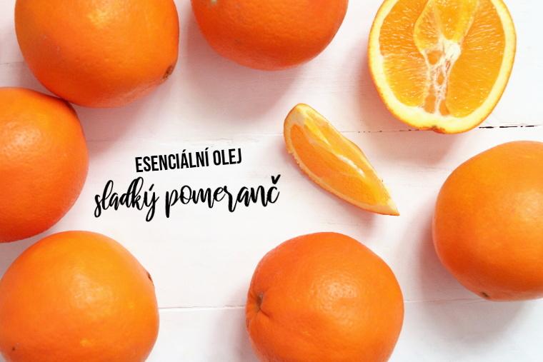 Esenciální olej sladký pomeranč - jeho účinky a použití nejen v kosmetice