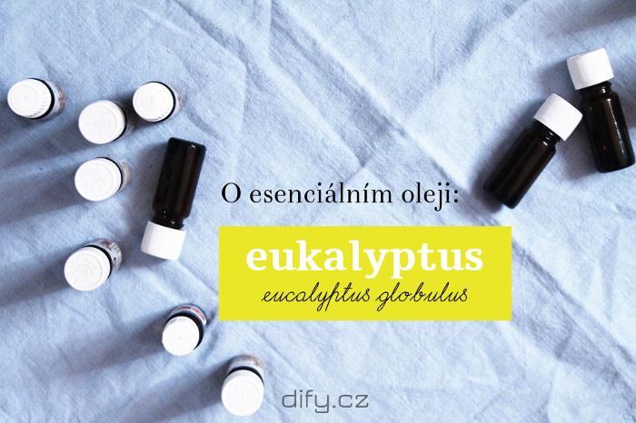 Eukalyptový esenciální olej a jeho použití