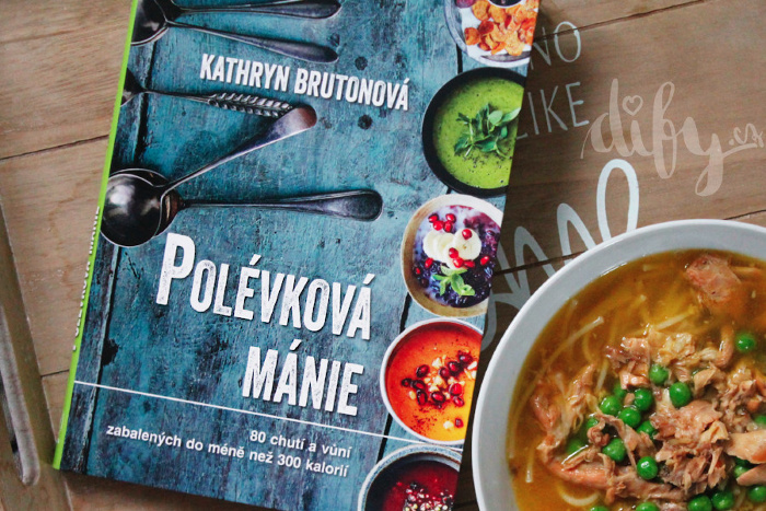 Recenze kuchařky Polévková mánie od Kathryn Bruton