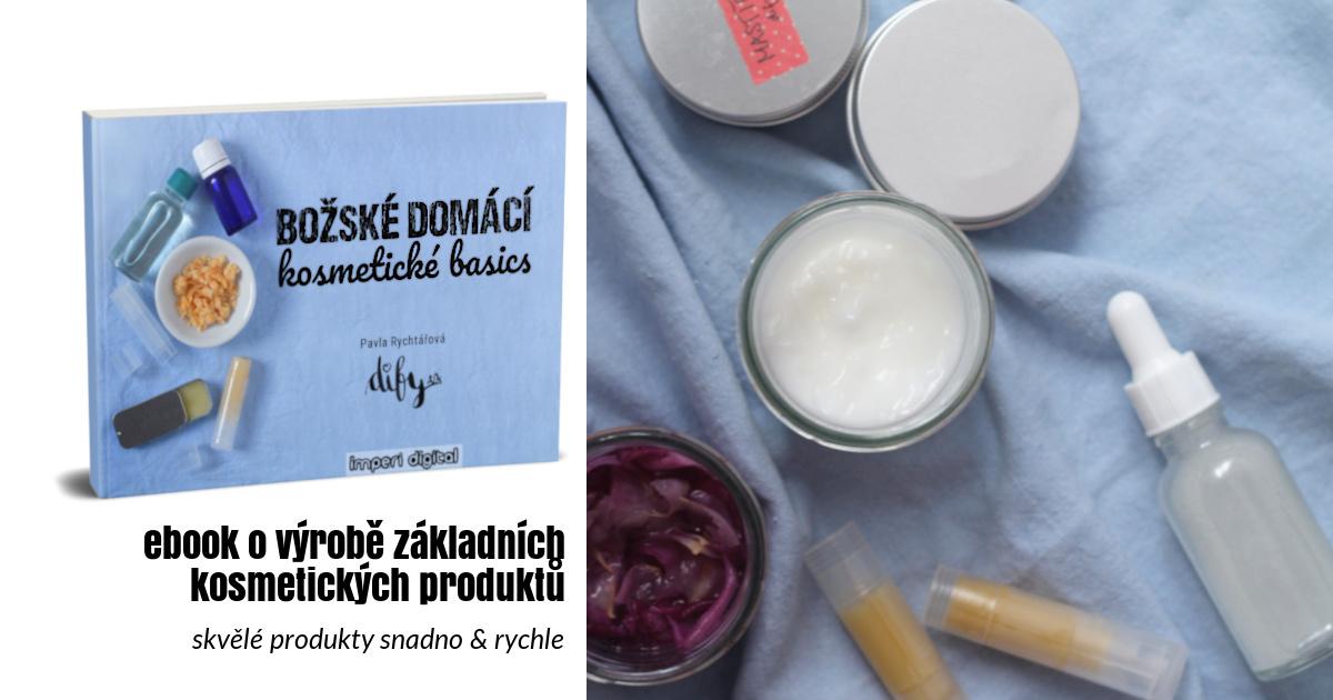 Ebook o výrobě domácí kosmetiky