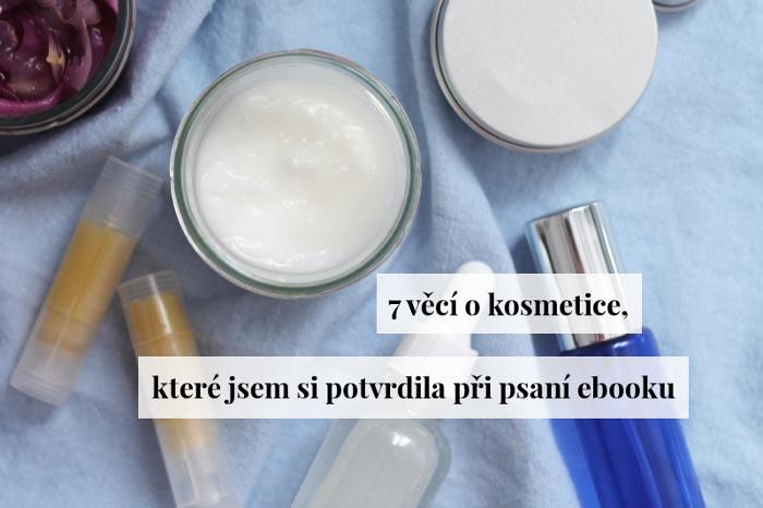 Jak přistupuju k výrobě domácí kosmetiky?