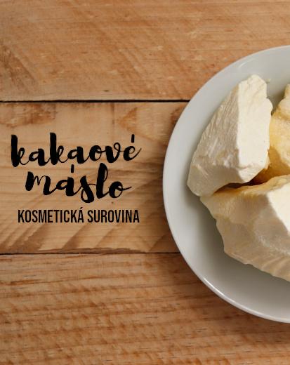 Kakaové máslo jako kosmetická surovina - jeho přínosy a použití, #diykosmetika